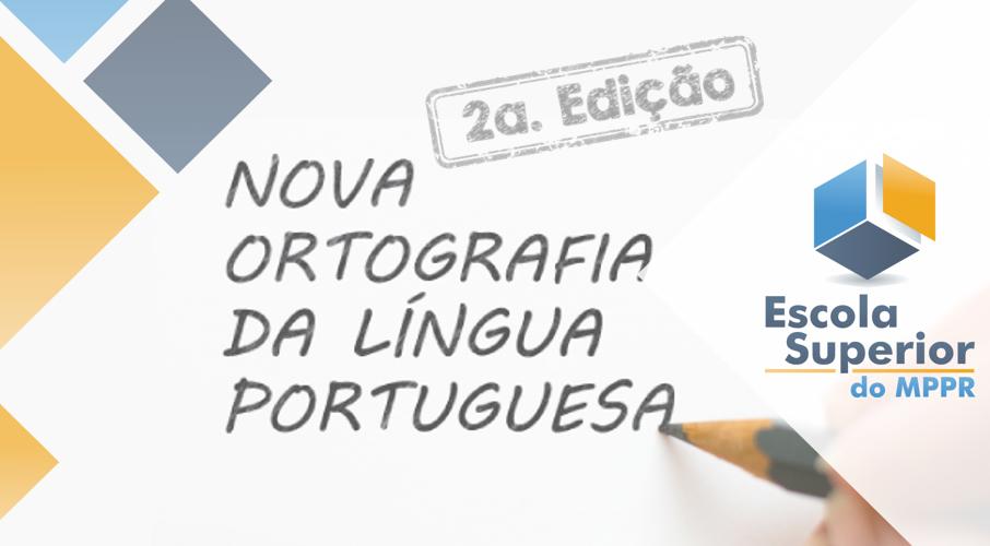 Nova Ortografia da Língua Portuguesa - 2ª Edição