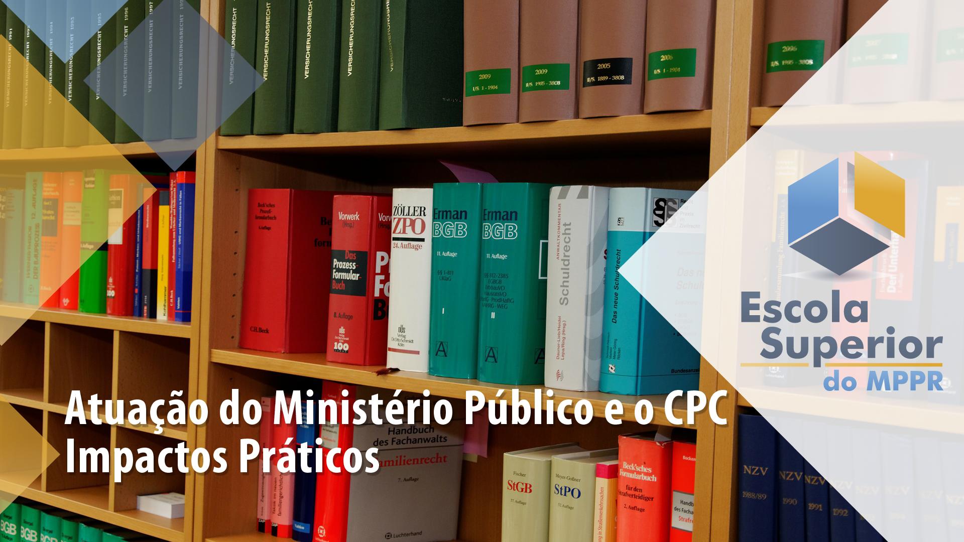 Atuação do Ministério Público e o CPC - FEMPAR