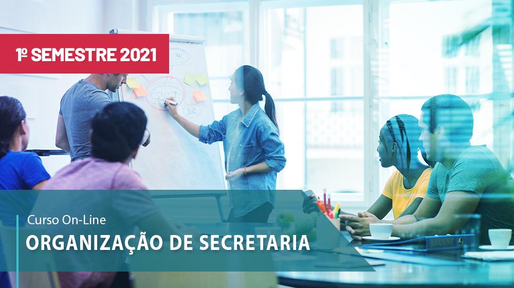 Organização de Secretaria  - 1ª sem/2021