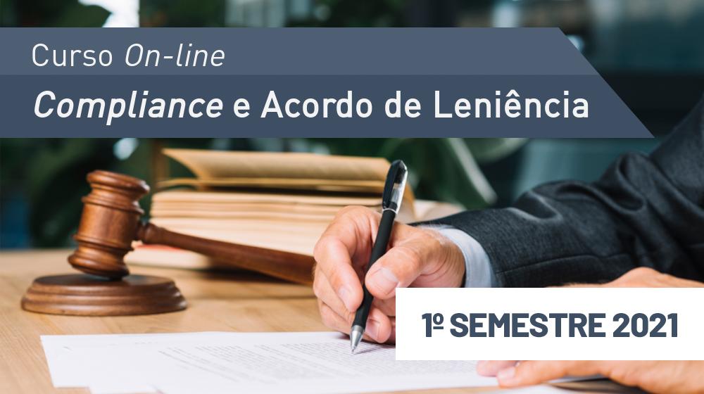 Compliance e Acordo de Leniência - 1ª sem/2021