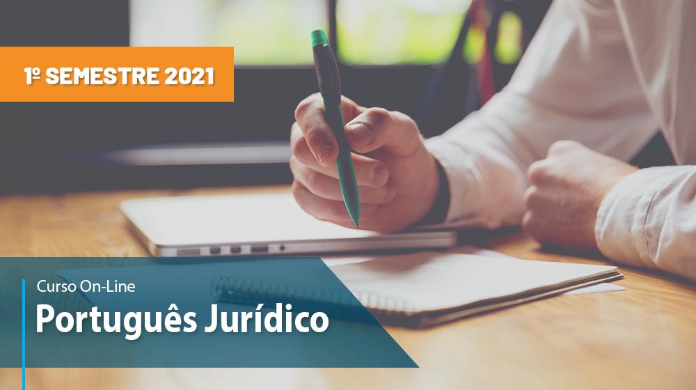 Curso de Português Jurídico - 1ª sem/2021